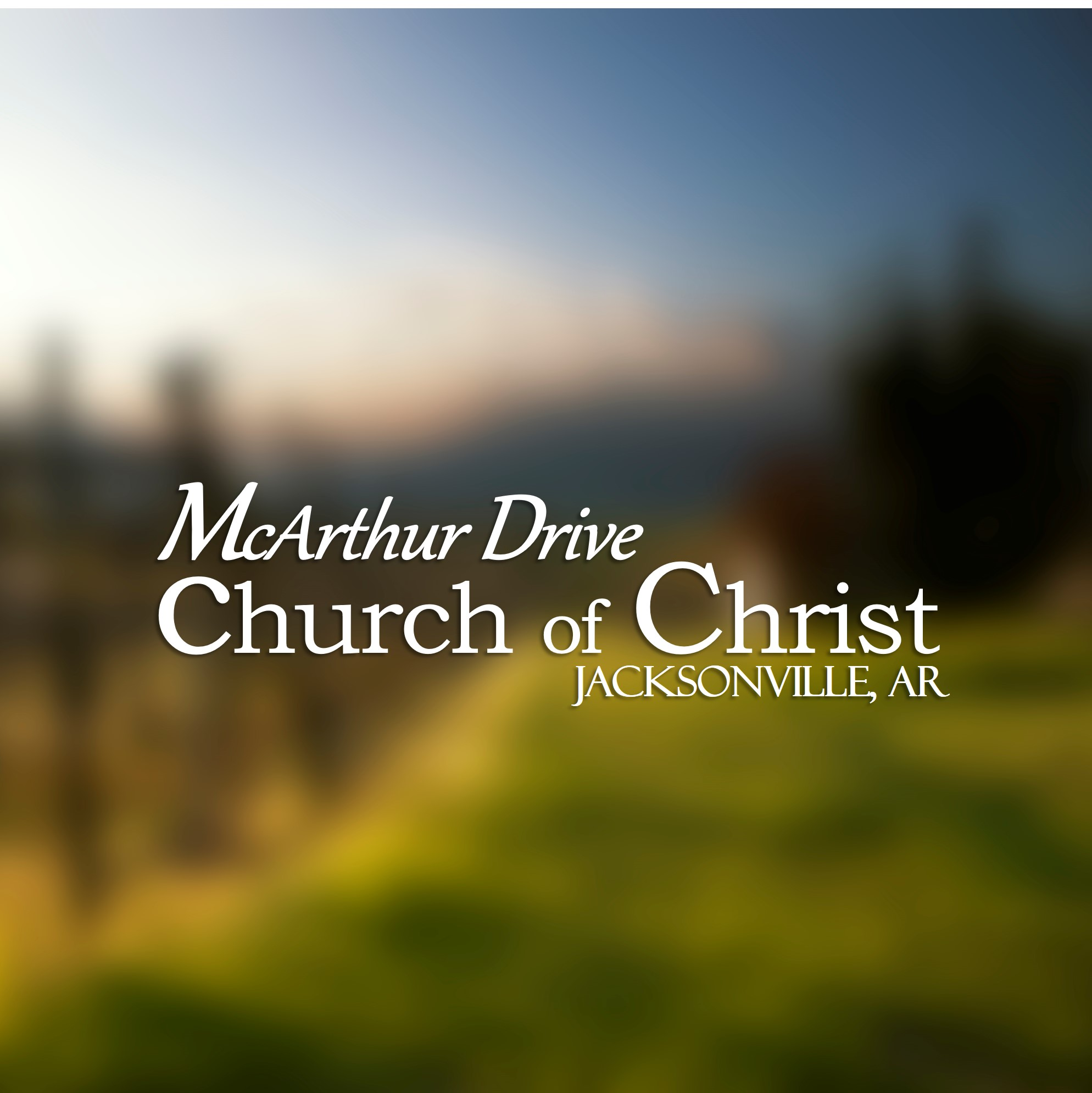 McArthur Drive church of Christ
